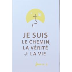 Image « Le chemin, la vérité et la vie » (Personnalisable)