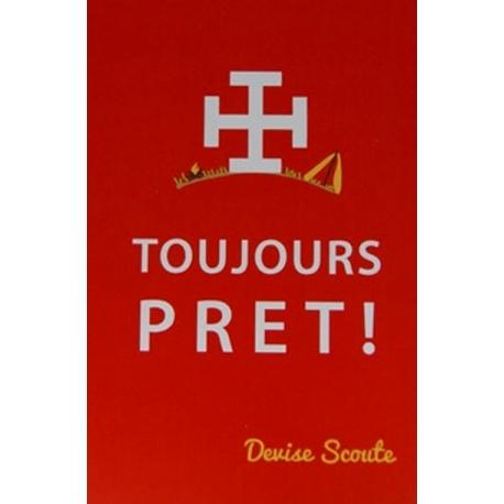 Image « Toujours prêt ! »   (Personnalisable)