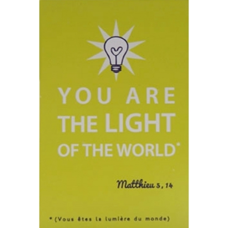 Image « You are the light of the world »   (Personnalisable)