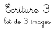 Ecriture 3 - Lot de 3 images -